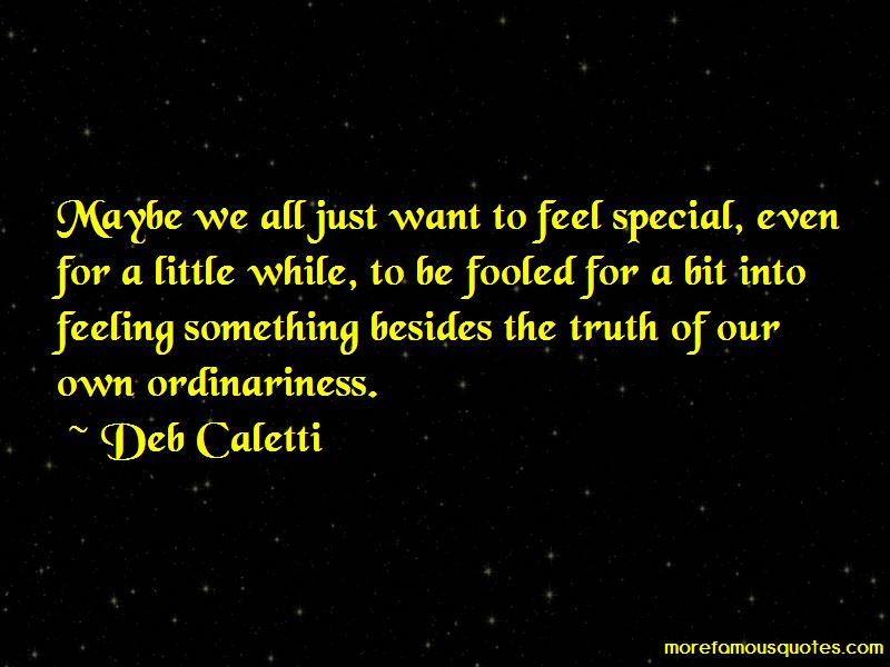 Feeling Something Special Quotes Pictures 3