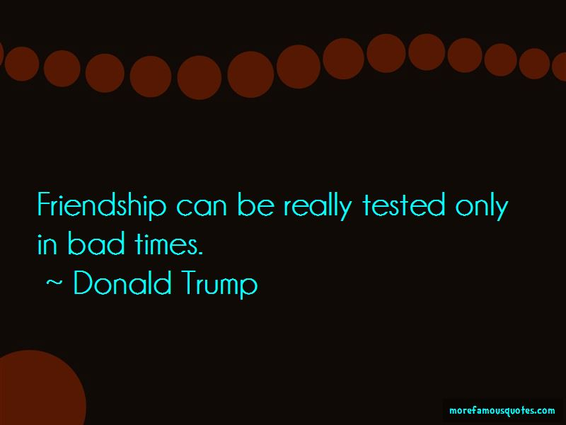 Friendship In Bad Times Quotes