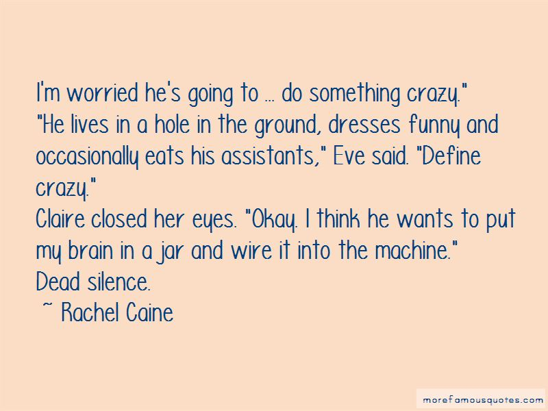 Funny Going Crazy Quotes Pictures 3