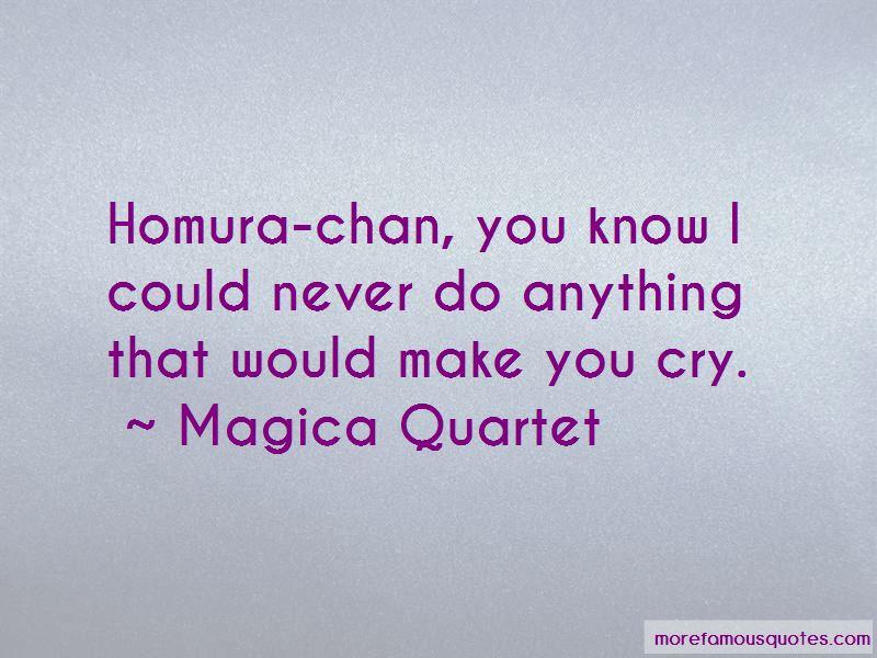 Homura Quotes