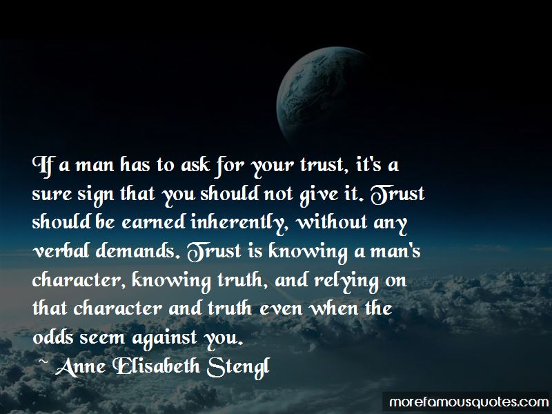 I Give You My Trust Quotes
