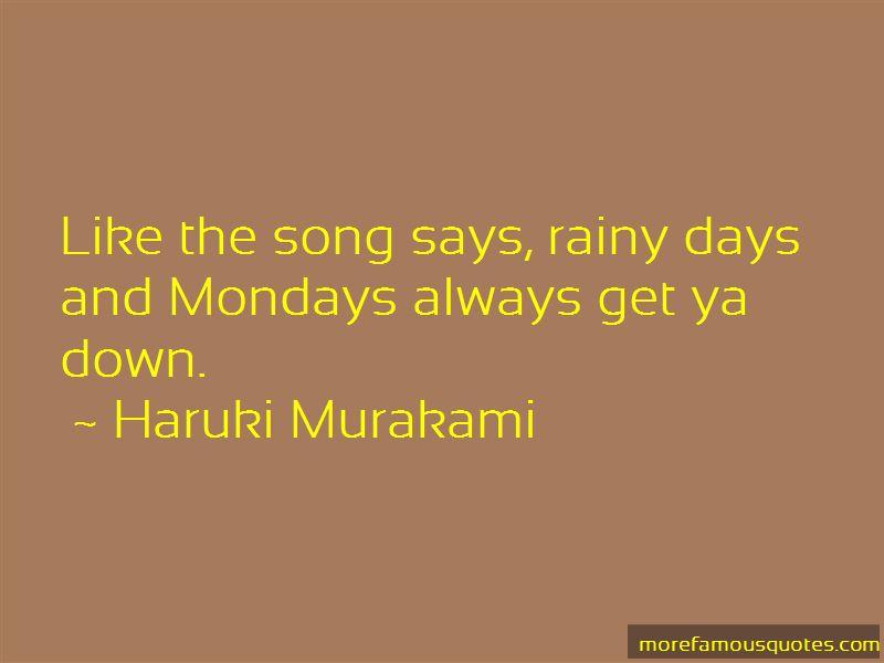 I Like Mondays Quotes