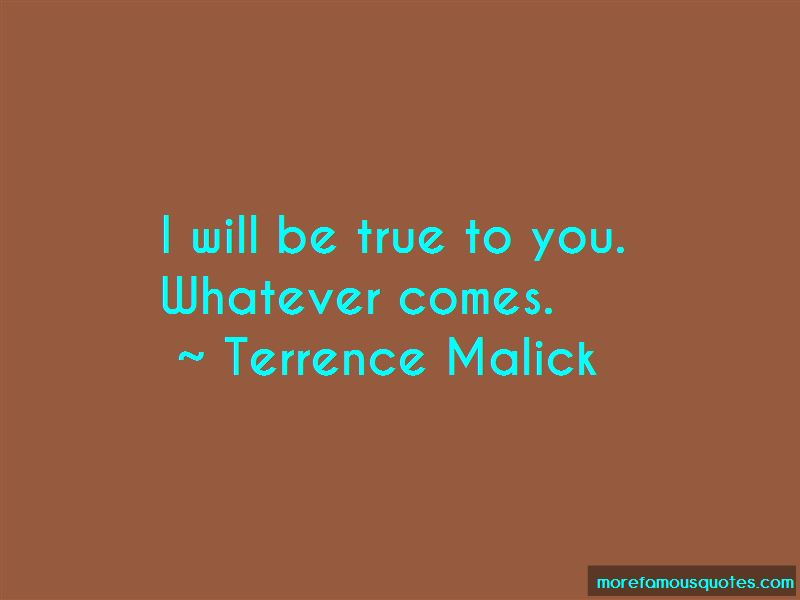 I Will Be True To You Quotes