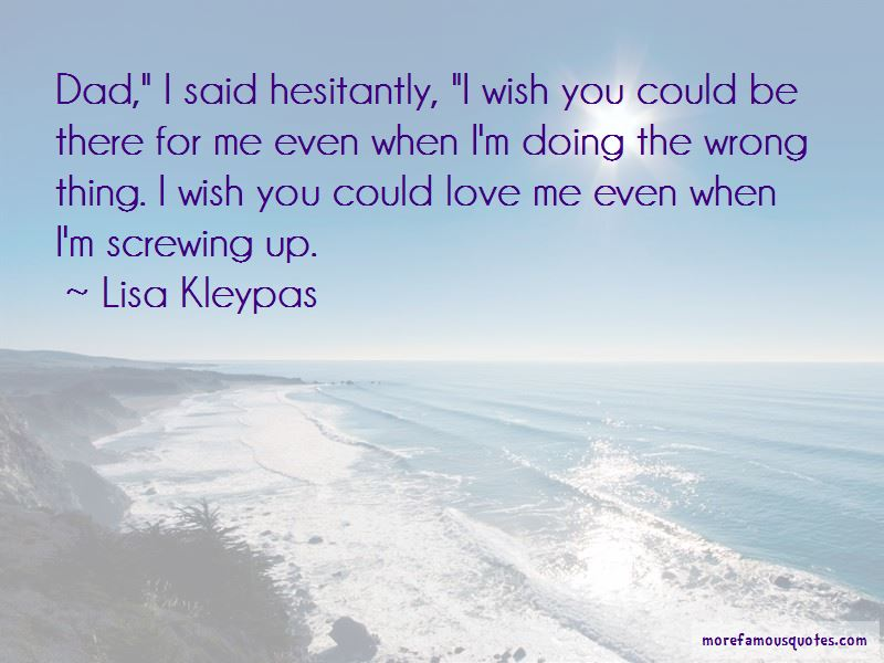 I Wish You Could Love Me Quotes