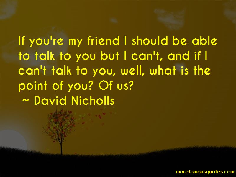 If I Can't Talk To You Quotes