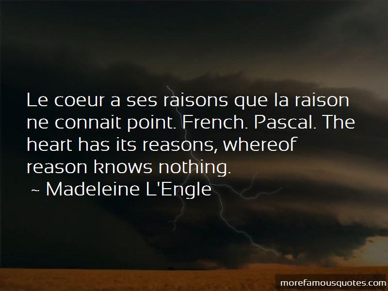 Le Coeur A Ses Raisons Quotes