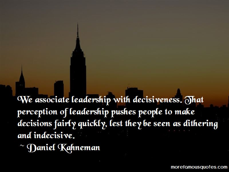 Leadership Decisiveness Quotes Pictures 2