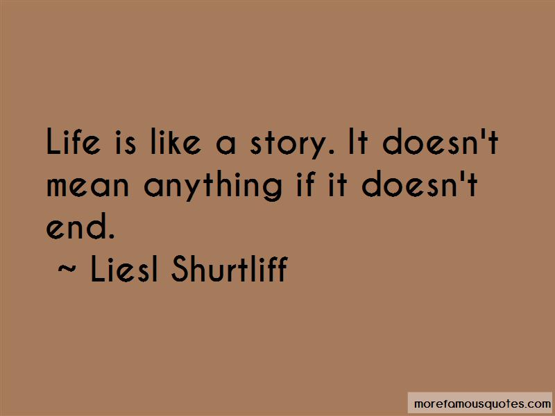 Life Is Like A Story Quotes