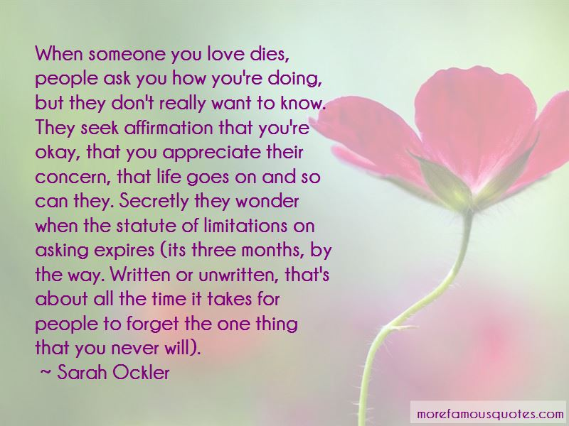 Love Dies And Life Goes On Quotes