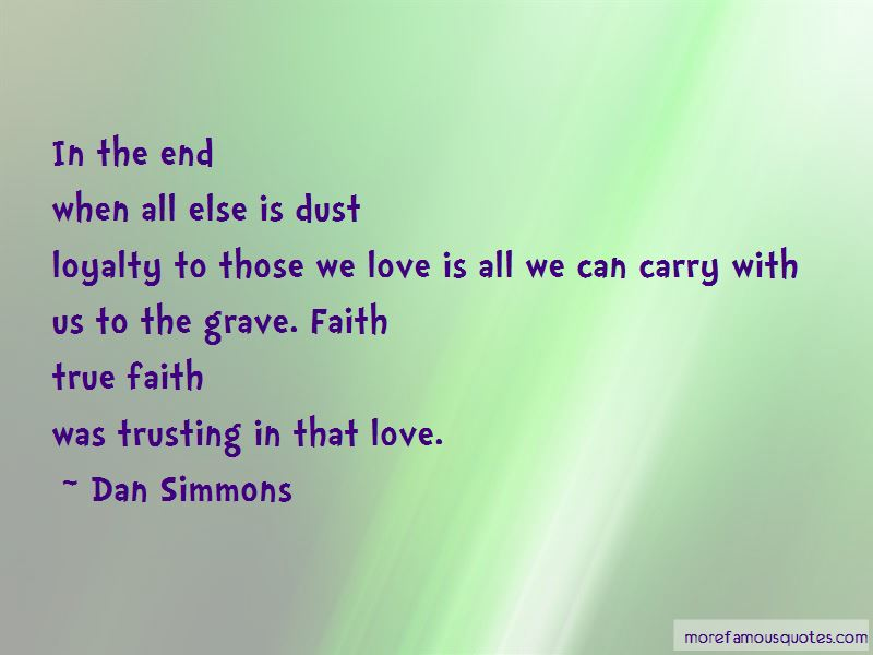 Love Faith Loyalty Quotes Pictures 2