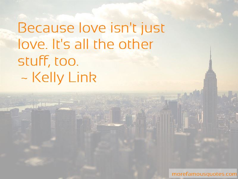 Love Isn't Just Quotes Pictures 3