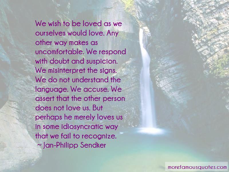Misinterpret Love Quotes