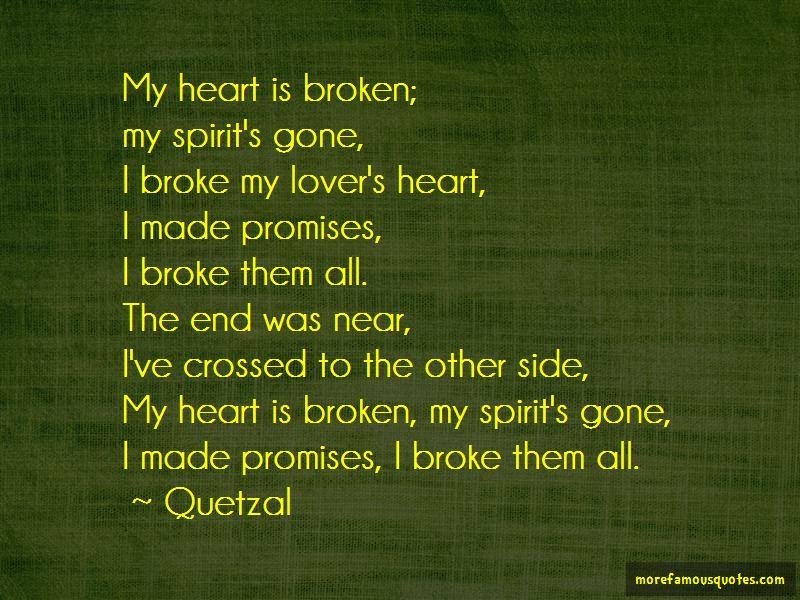 My Heart Is Broken Quotes
