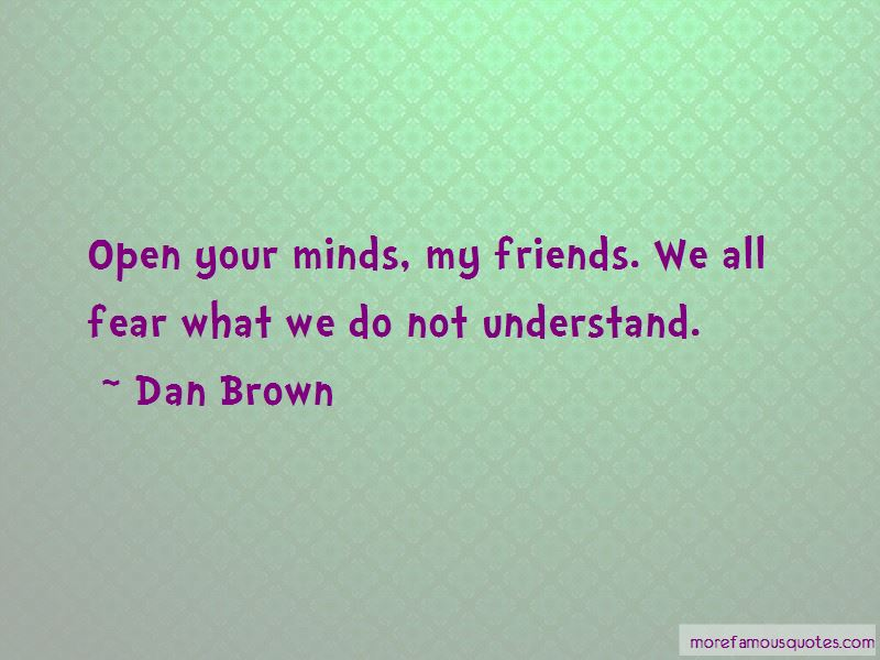 Open Your Minds Quotes