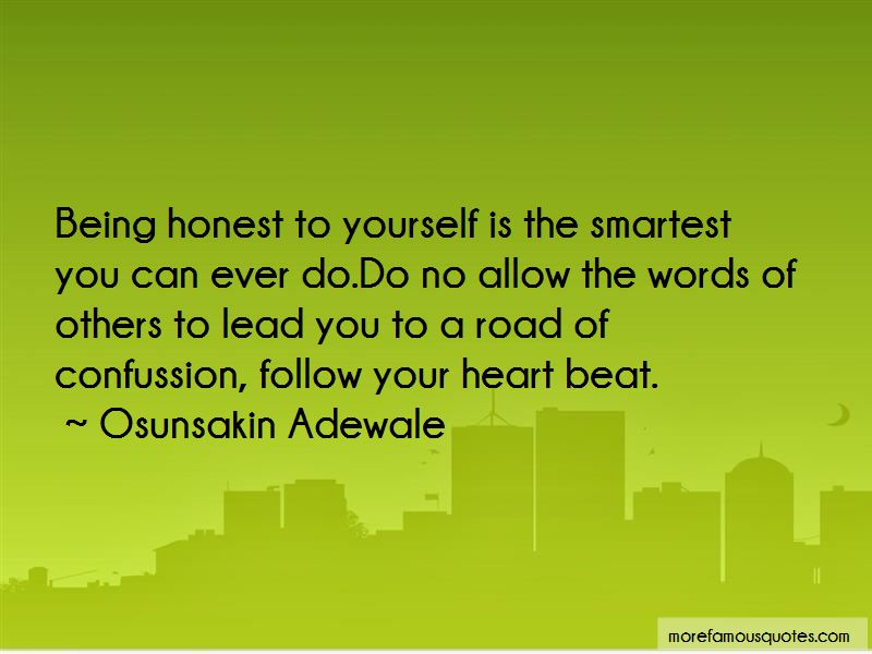 essay on being honest with yourself Being honest with yourself means separating yourself from your personal narrative.