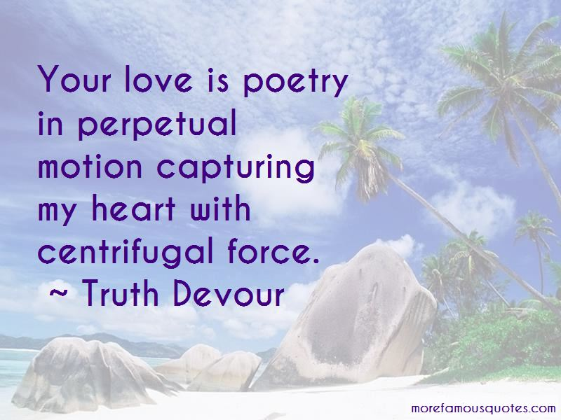 Quotes About Capturing Love