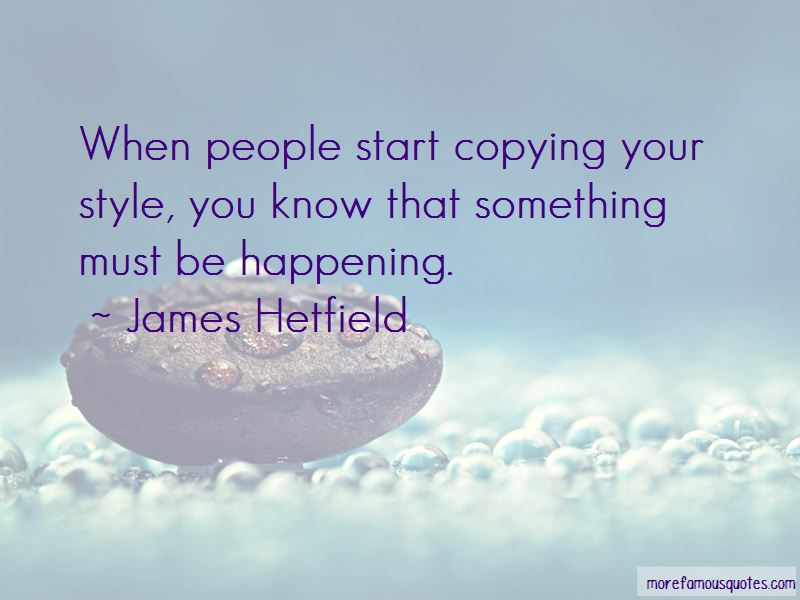 Copying Style Quotes Pictures 2