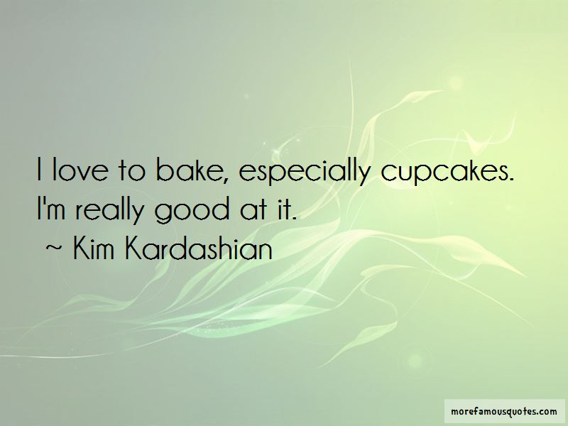 Quotes About Cupcakes And Love: top 7 Cupcakes And Love ...