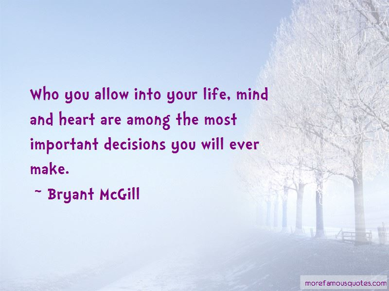 Quotes About Decisions Of The Heart