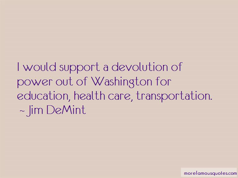 Quotes About Devolution Of Power