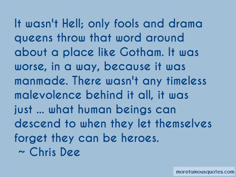 Quotes About Drama Queens: top 7 Drama Queens quotes from ...