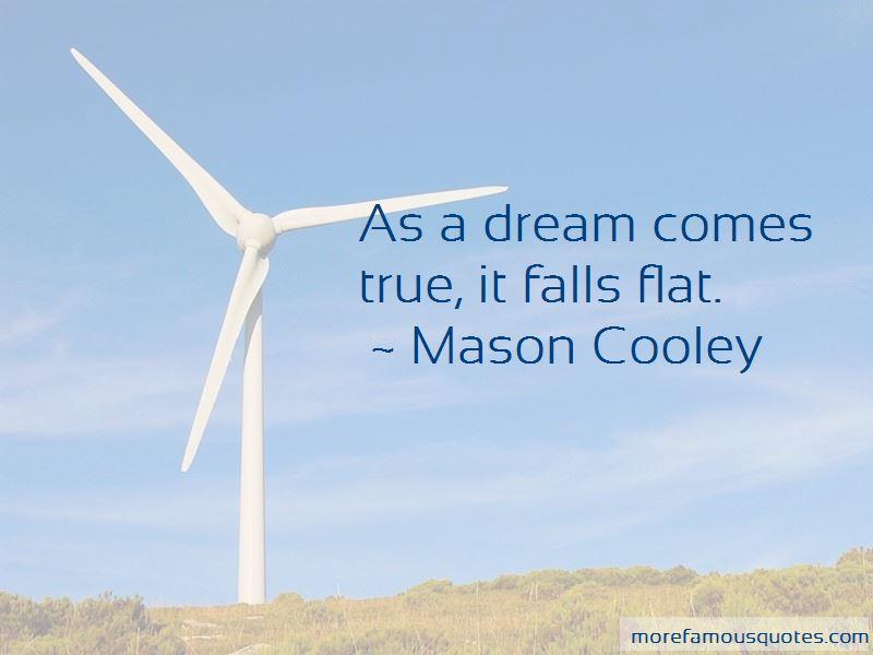 Quotes about dream comes true top 28 dream comes true quotes from dream comes true quotes pictures 2 altavistaventures Image collections