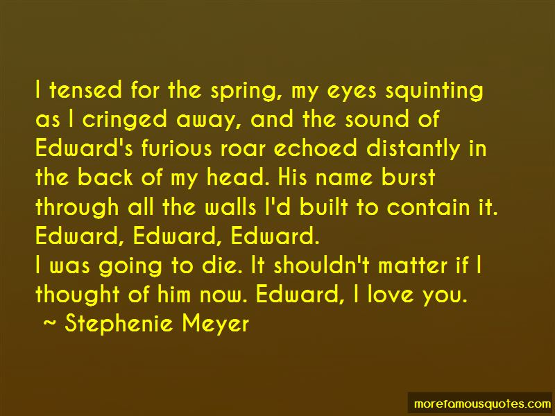 Quotes About Edward I