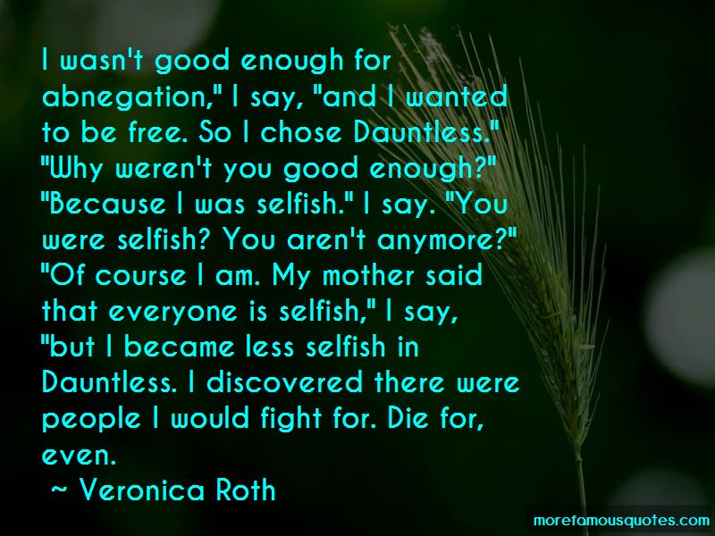 Quotes About Everyone Is Selfish