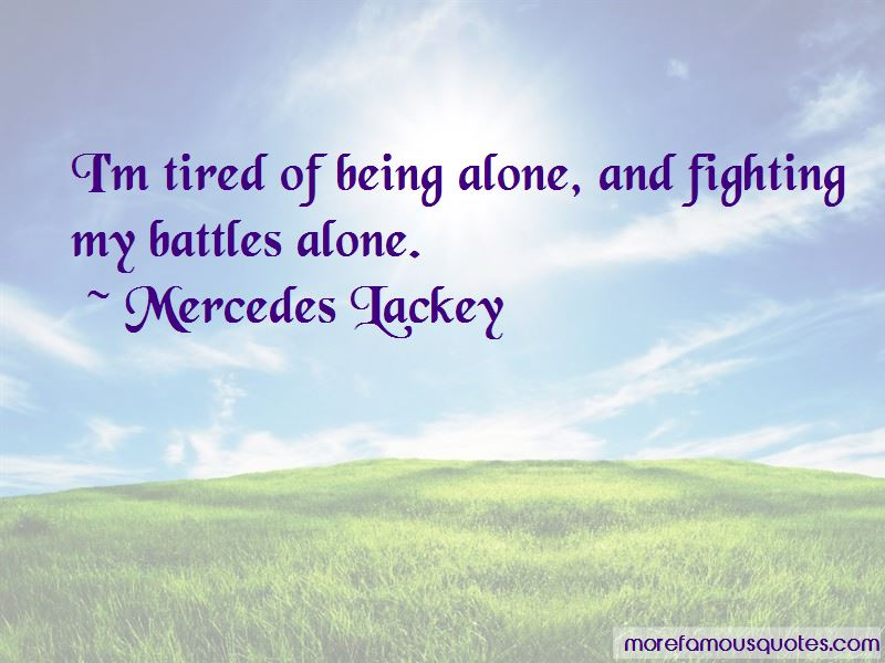 Quotes About Fighting Battles Alone