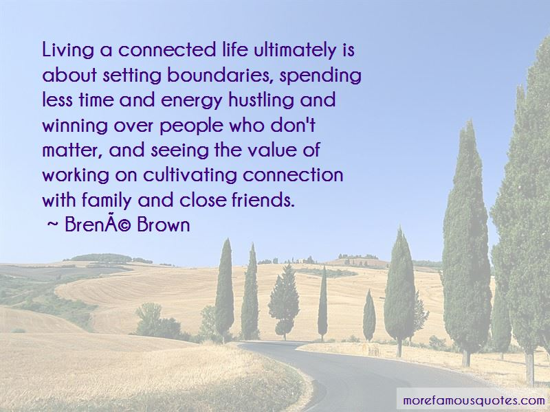 Quotes About Friends And Family Spending Time Top 18 Friends And