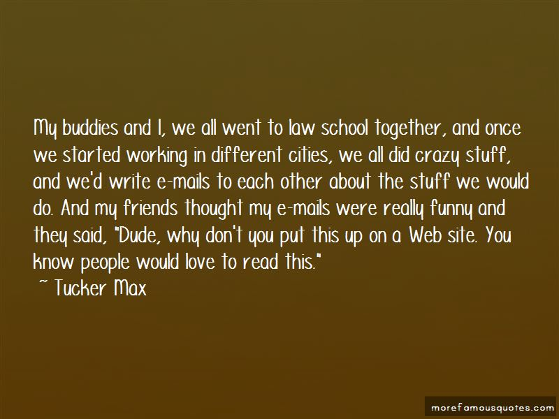 Quotes About Funny Crazy Friends