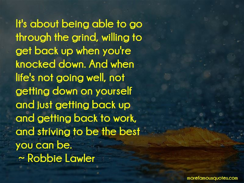 Quotes About Getting Down On Yourself