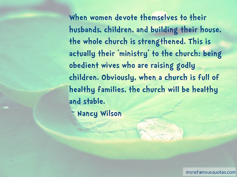 quotes about godly husbands top godly husbands quotes from