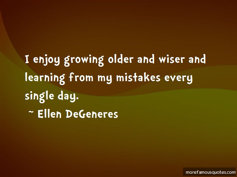 Quotes About Growing Up And Learning From Mistakes
