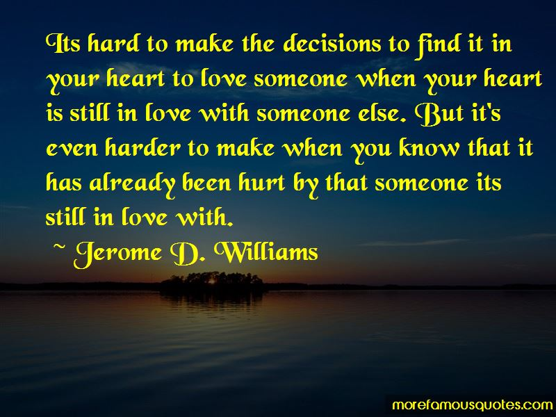 Quotes About Hard Love Decisions