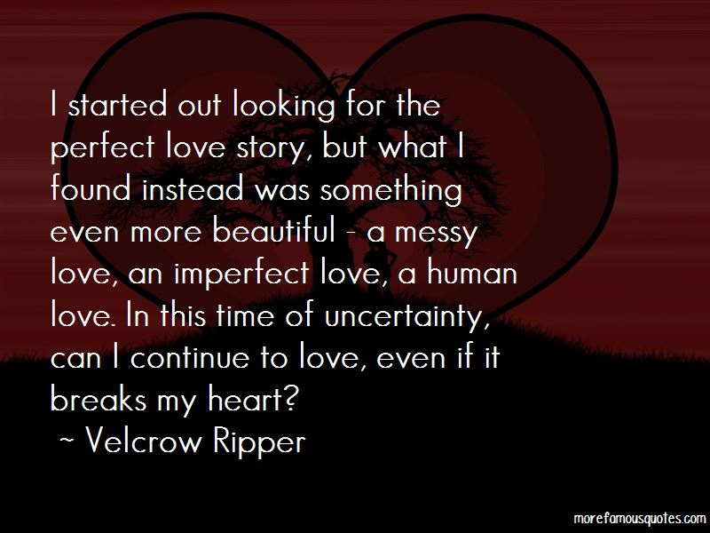 Imperfect Love Quotes Pictures 4