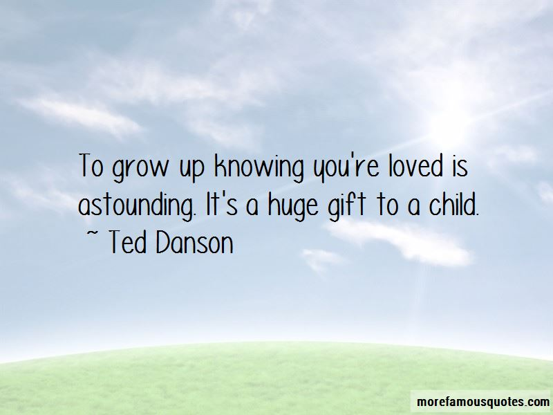 Quotes About Knowing You're Loved