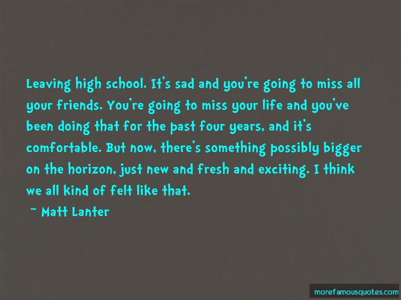Quotes About Leaving High School Friends: top 1 Leaving High ...