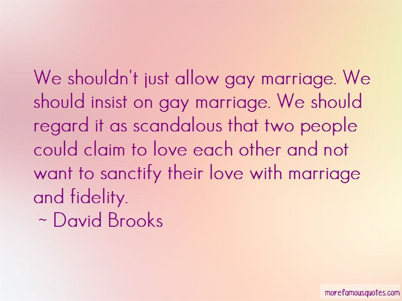 Quotes About Love Gay Marriage