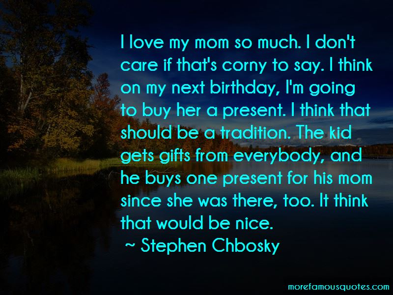 Quotes About Love My Mom