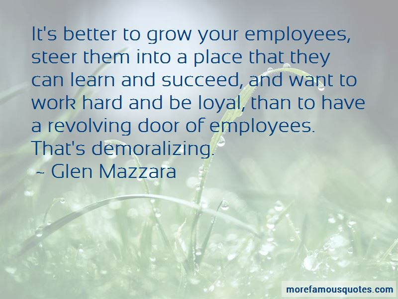 Loyal Employees Quotes Pictures 4