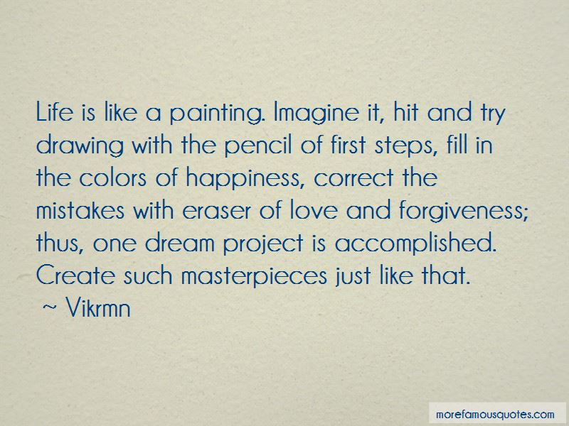 Masterpieces Quotes Pictures 3