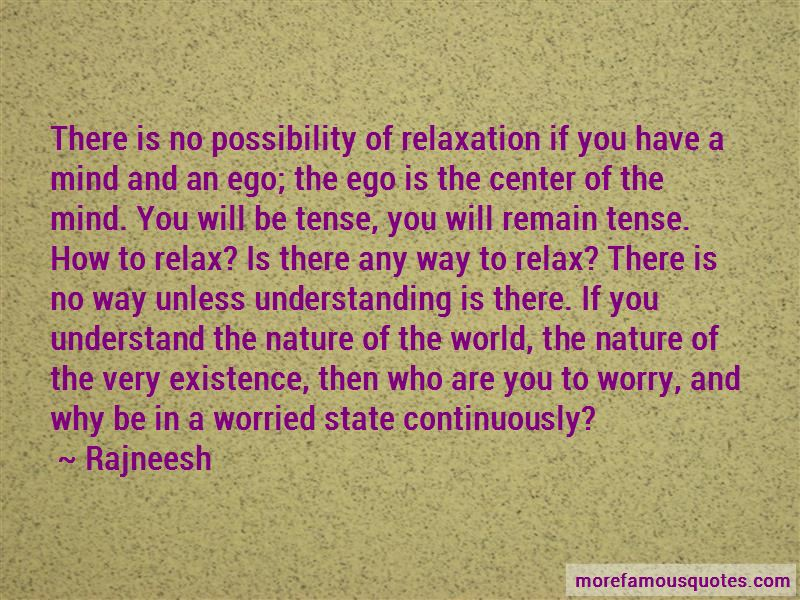 Relax Mind Quotes Pictures 3