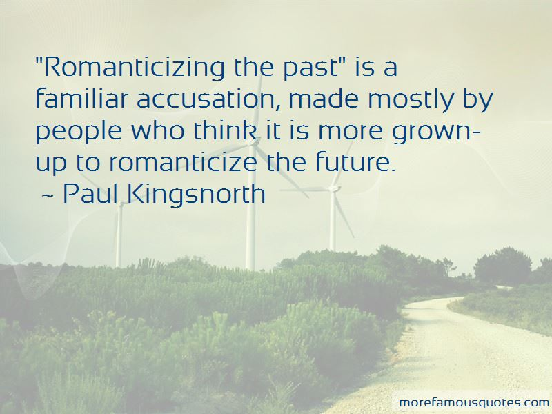 Quotes About Romanticizing The Past