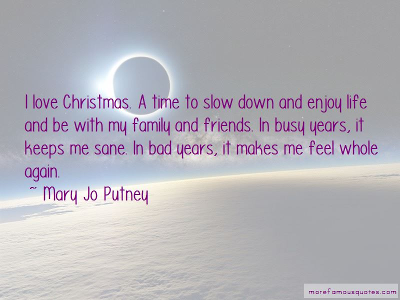 Quotes About Slow Down And Enjoy Life