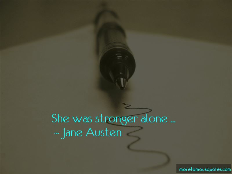 Quotes About Stronger Alone