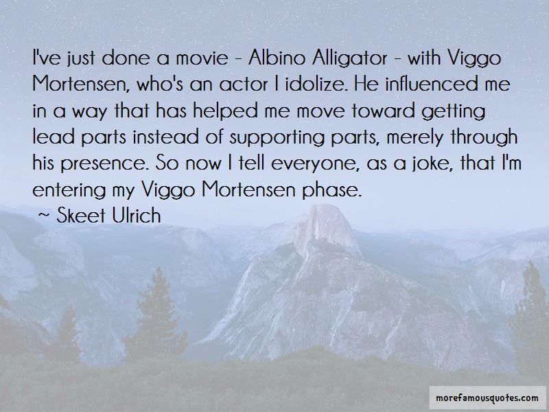 Quotes About Viggo Mortensen