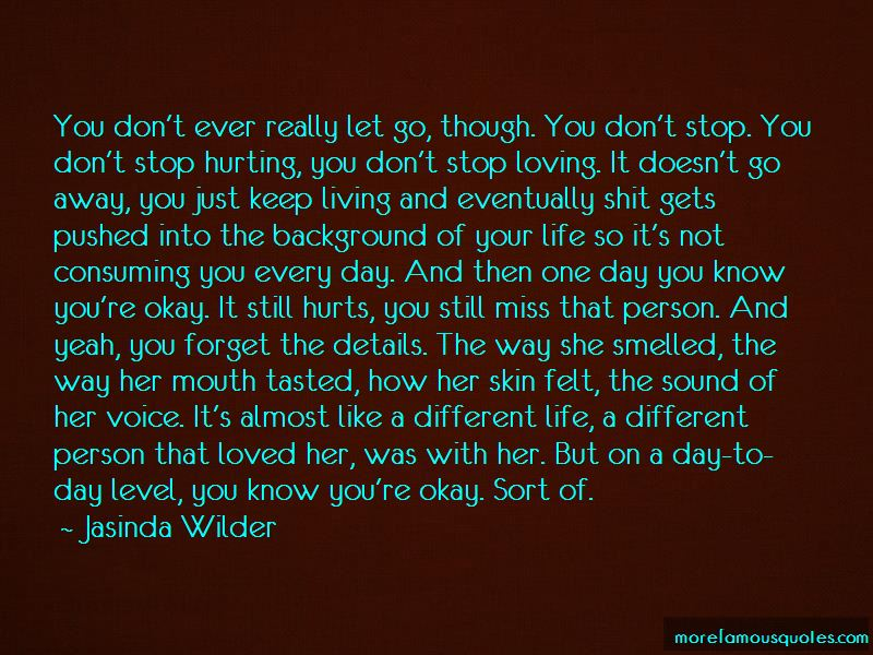 Quotes About Your Loved One Hurting You