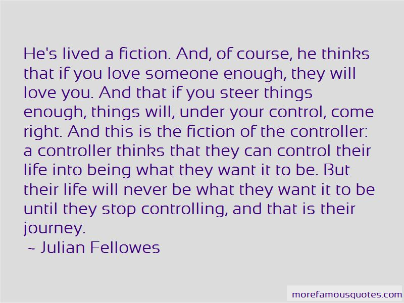 Stop Controlling My Life Quotes