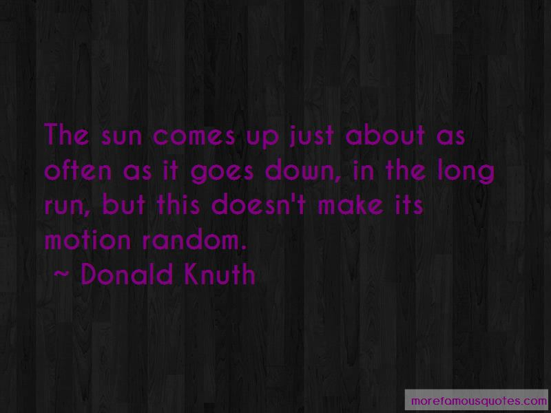 Sun Comes Up Quotes